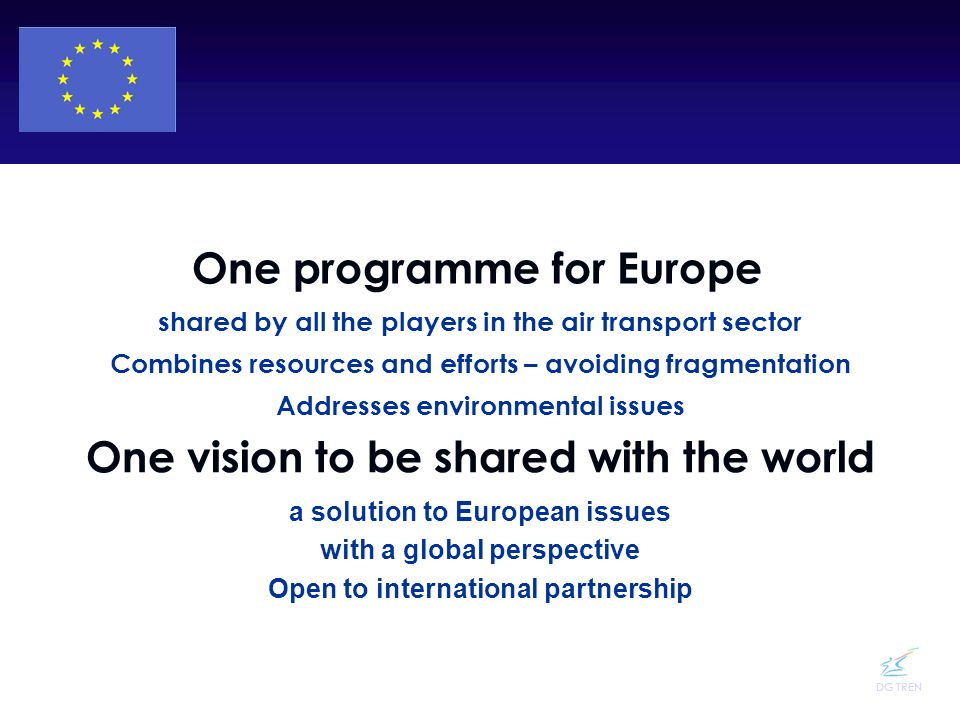 One programme for Europe One vision to be shared with the world