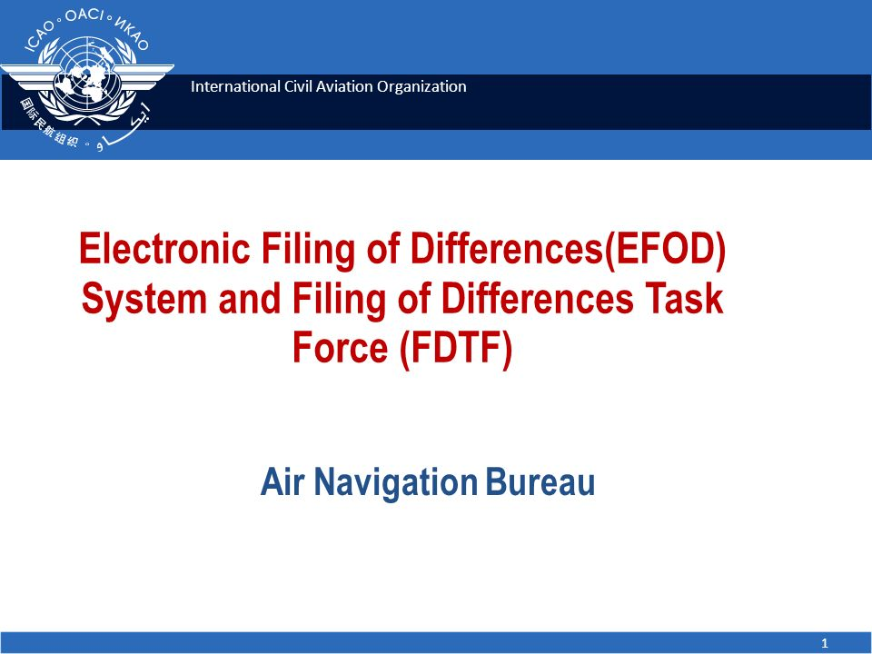 Electronic Filing of Differences(EFOD) System and Filing of Differences Task Force (FDTF)