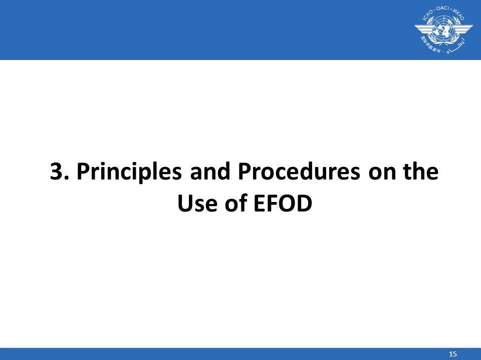 3. Principles and Procedures on the Use of EFOD