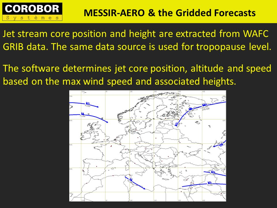 Jet stream core position and height are extracted from WAFC GRIB data