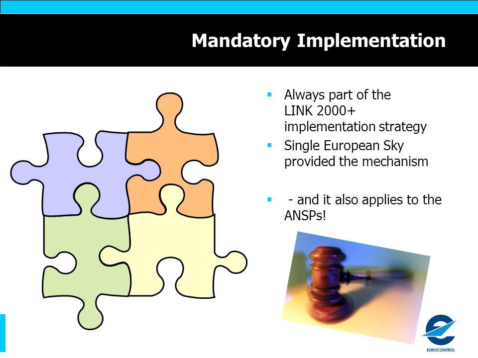 Mandatory Implementation