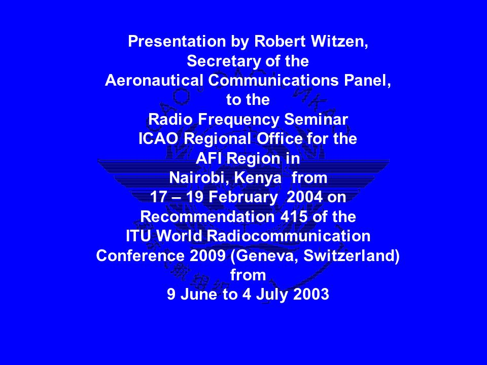 Presentation by Robert Witzen, Secretary of the