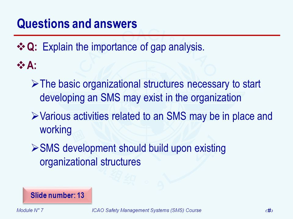 Questions and answers Q: Explain the importance of gap analysis. A:
