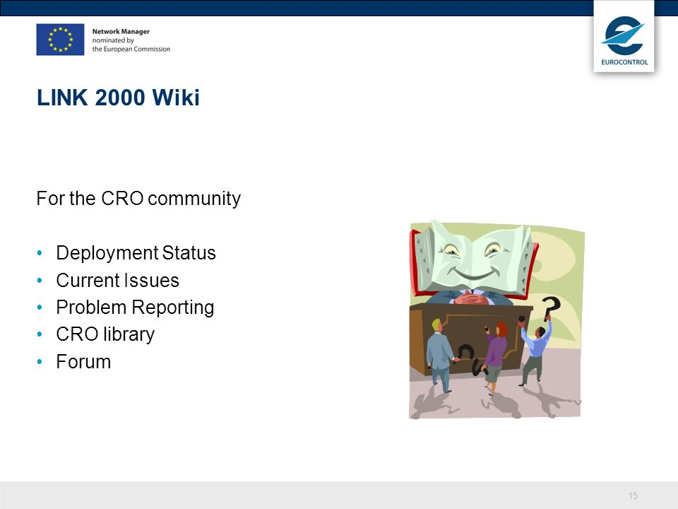 LINK 2000 Wiki For the CRO community Deployment Status Current Issues