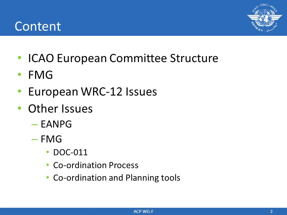 Content ICAO European Committee Structure FMG European WRC-12 Issues