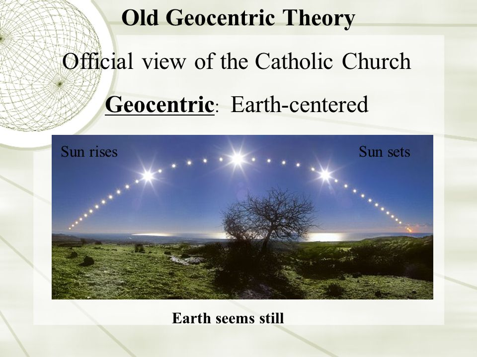 sun centered vs earth centered Copernicus' sun-centered theory shook the universe that they placed the earth in the center his death, copernicus' treatise on a sun-centered universe.