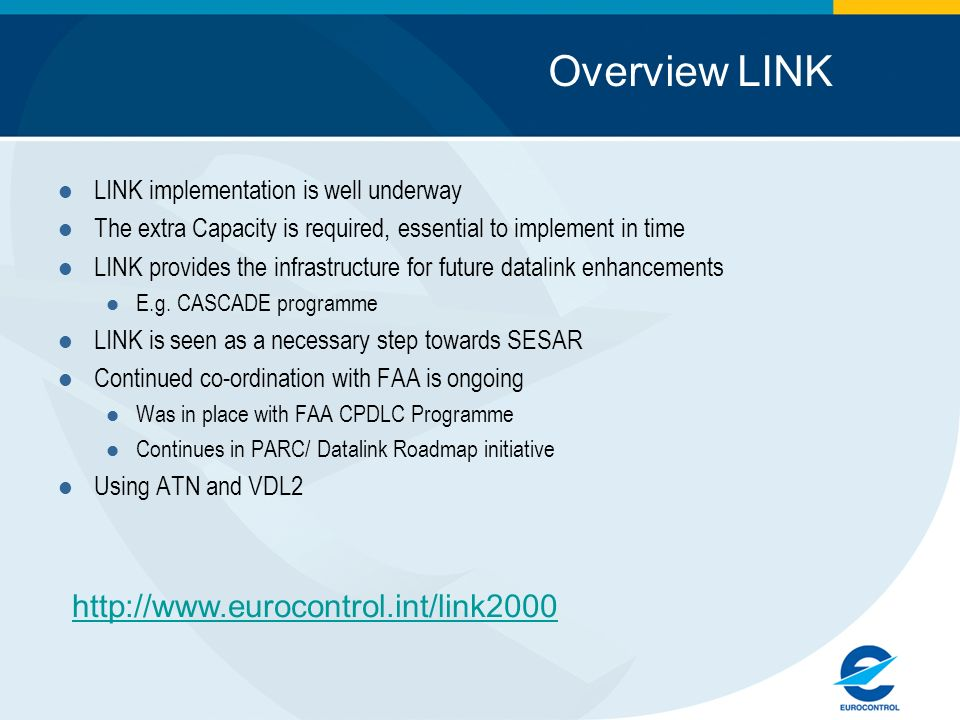 Overview LINK http://www.eurocontrol.int/link2000
