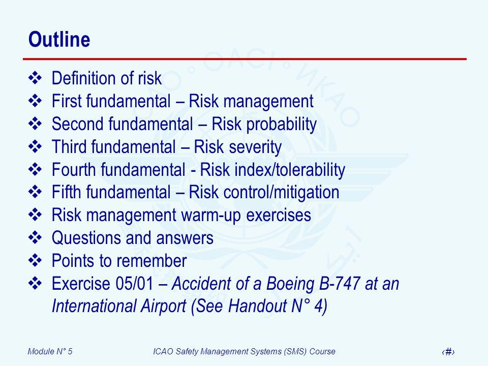 Outline Definition of risk First fundamental – Risk management