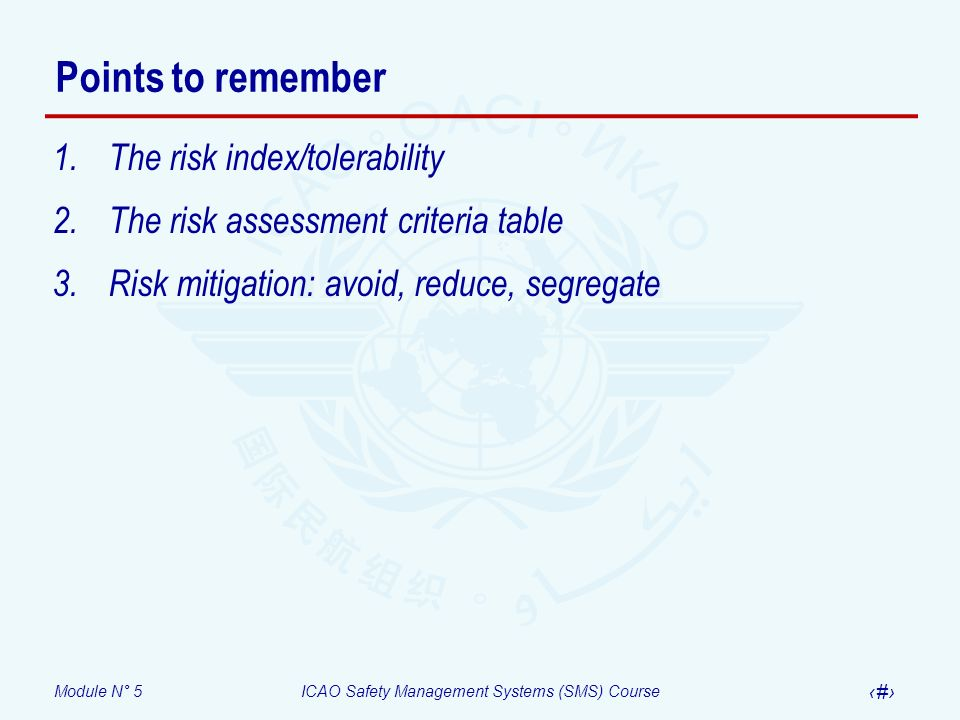 Points to remember The risk index/tolerability
