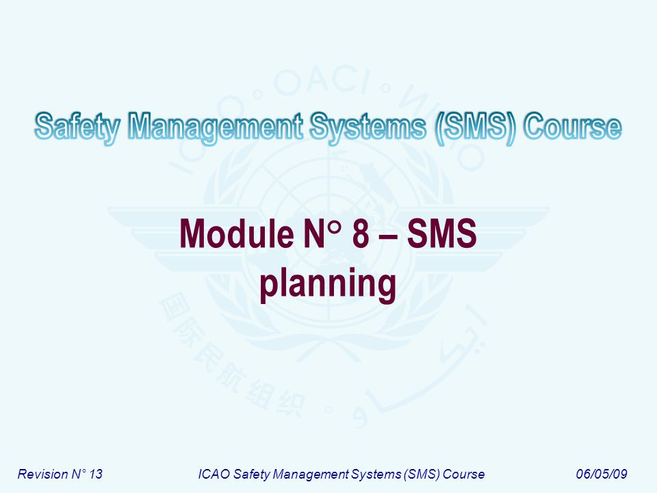 Module N° 8 – SMS planning
