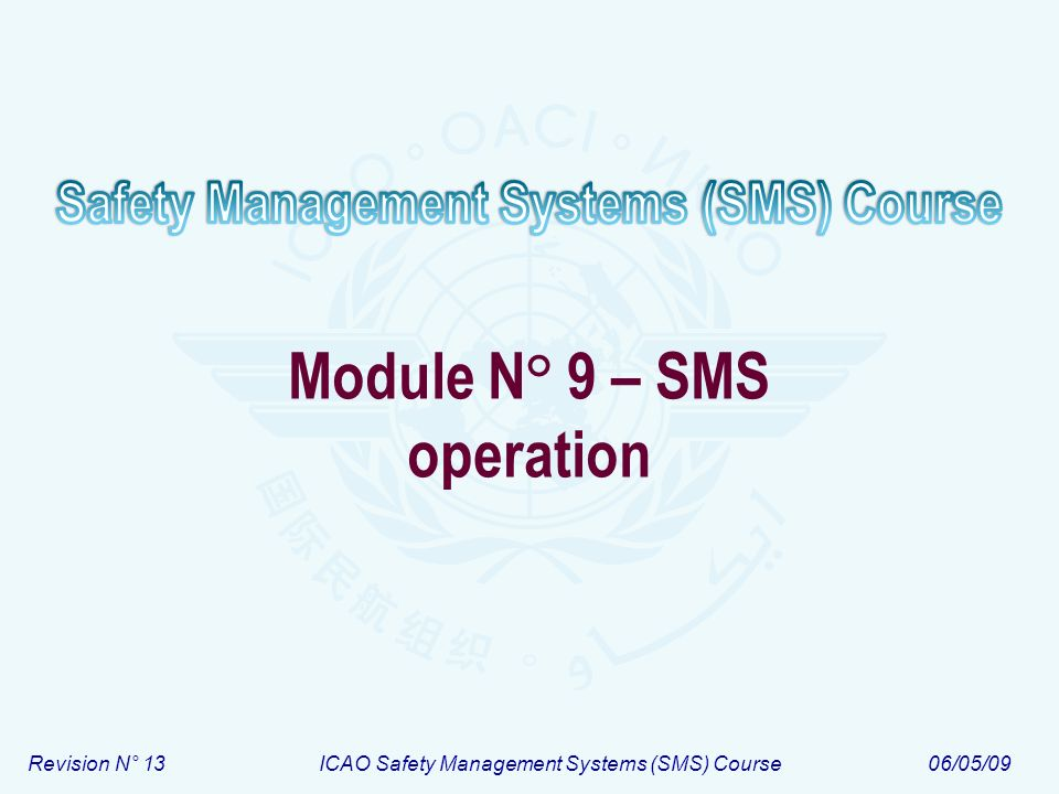 Module N° 9 – SMS operation