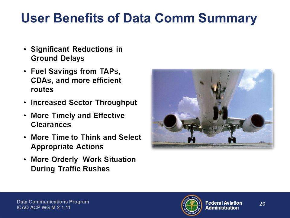 User Benefits of Data Comm Summary