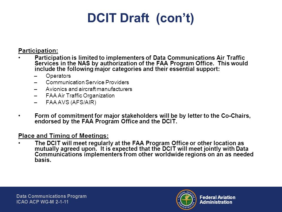 DCIT Draft (con't) Participation: Place and Timing of Meetings: