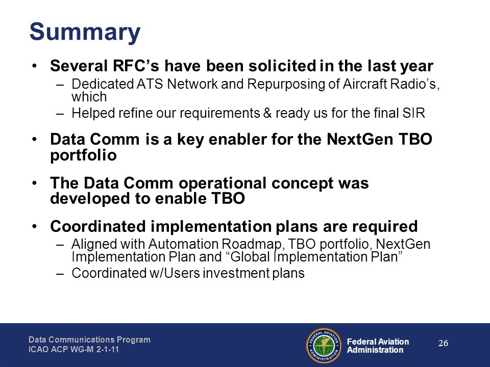 Summary Several RFC's have been solicited in the last year