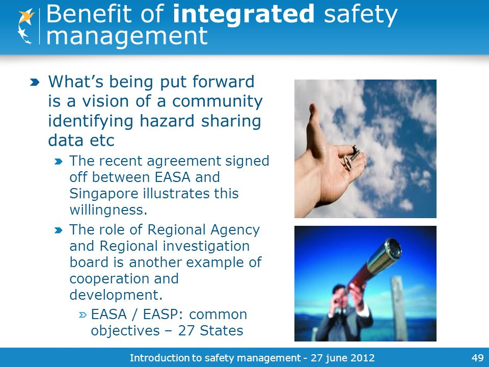 Benefit of integrated safety management