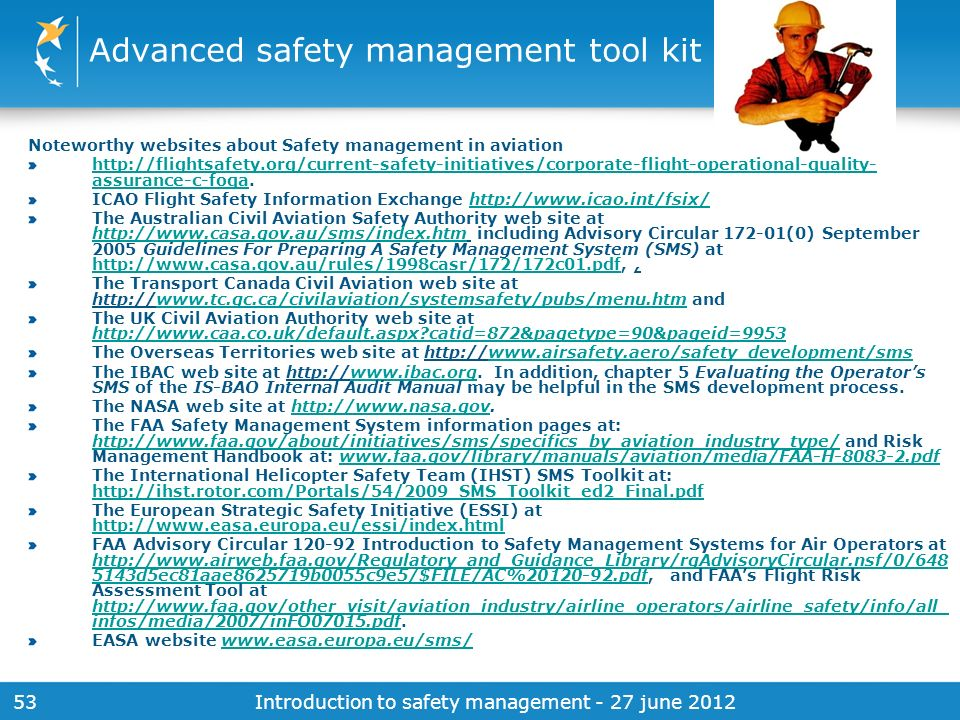 Advanced safety management tool kit