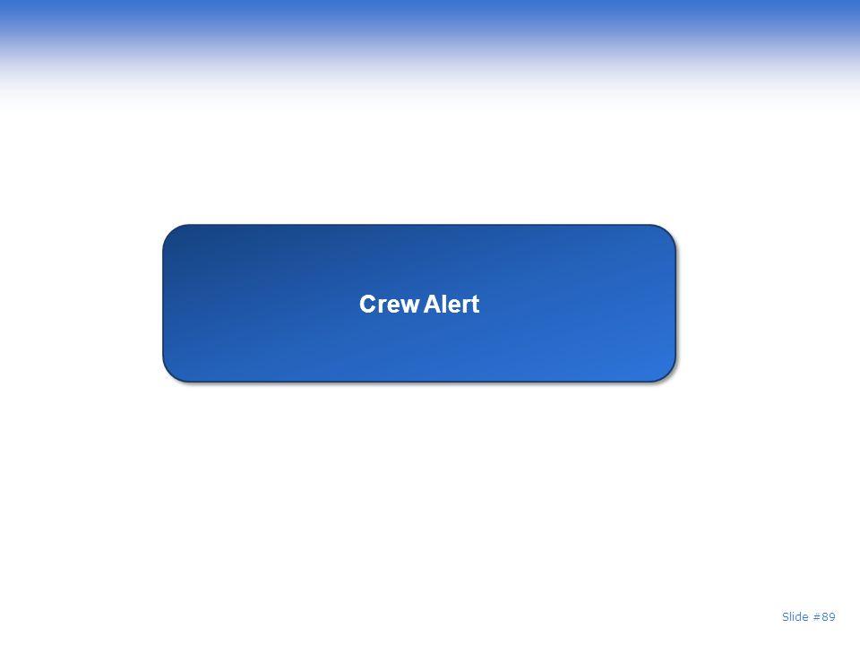 Crew Alert