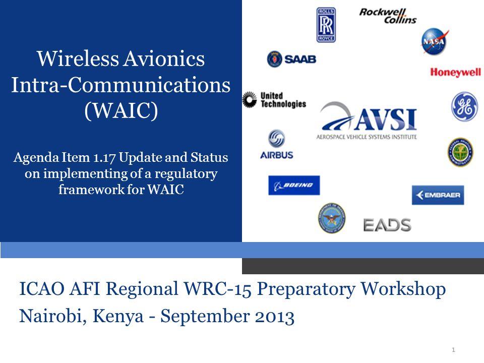 Wireless Avionics Intra-Communications (WAIC) Agenda Item 1
