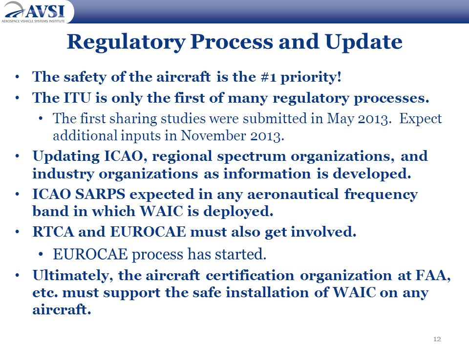 Regulatory Process and Update