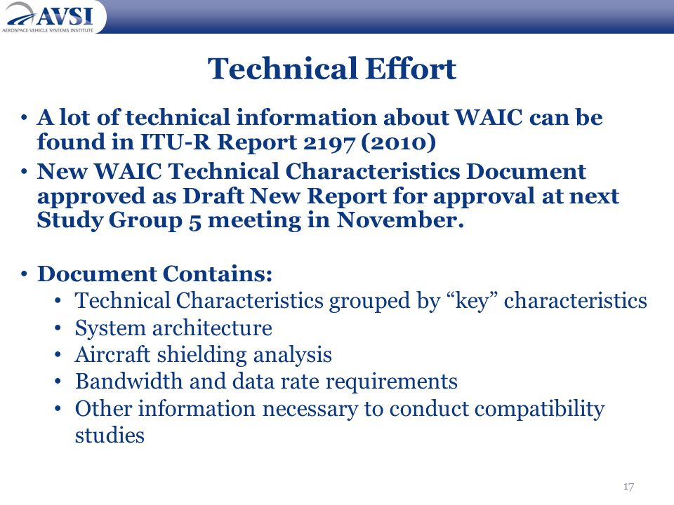 Technical Effort A lot of technical information about WAIC can be found in ITU-R Report 2197 (2010)