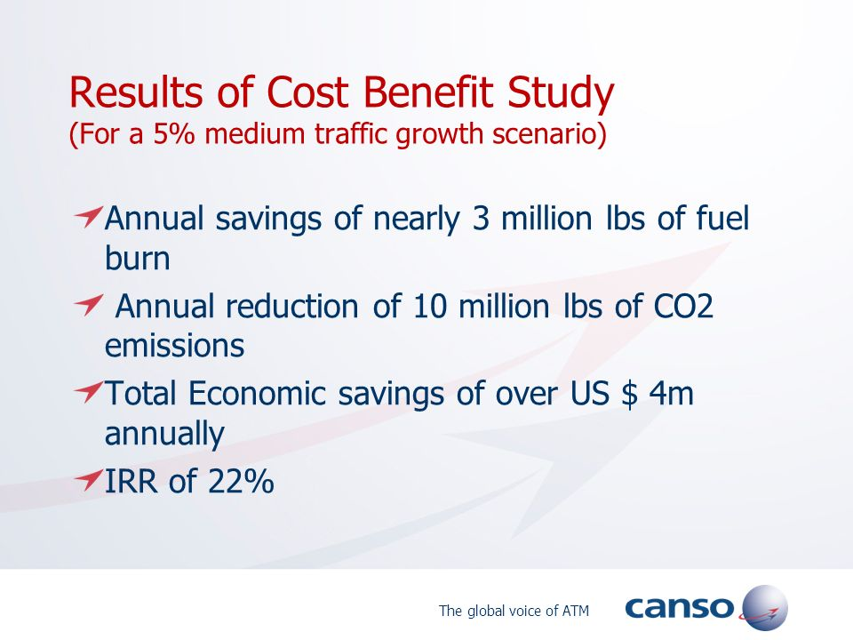 Results of Cost Benefit Study (For a 5% medium traffic growth scenario)