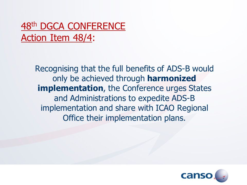 48th DGCA CONFERENCE Action Item 48/4:
