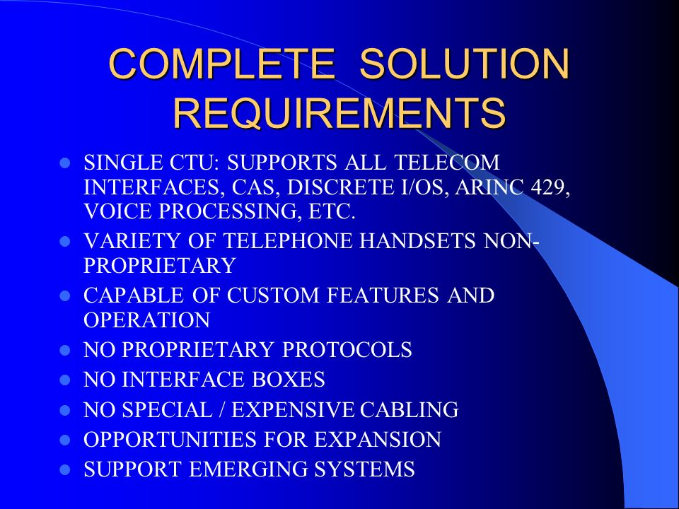 COMPLETE SOLUTION REQUIREMENTS