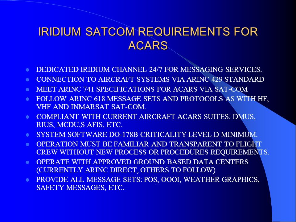 IRIDIUM SATCOM REQUIREMENTS FOR ACARS