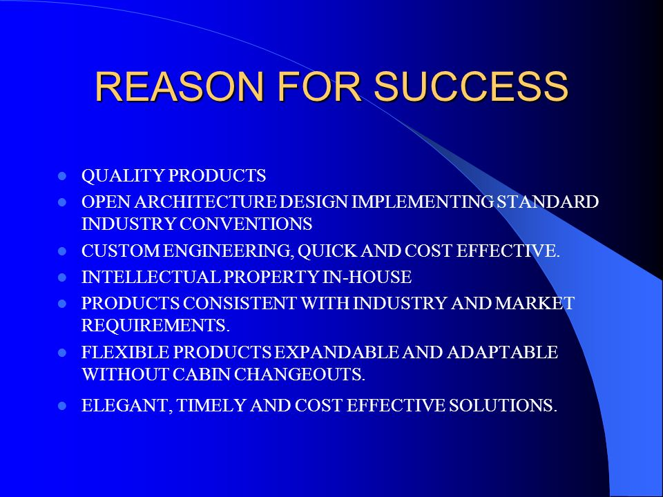 REASON FOR SUCCESS QUALITY PRODUCTS