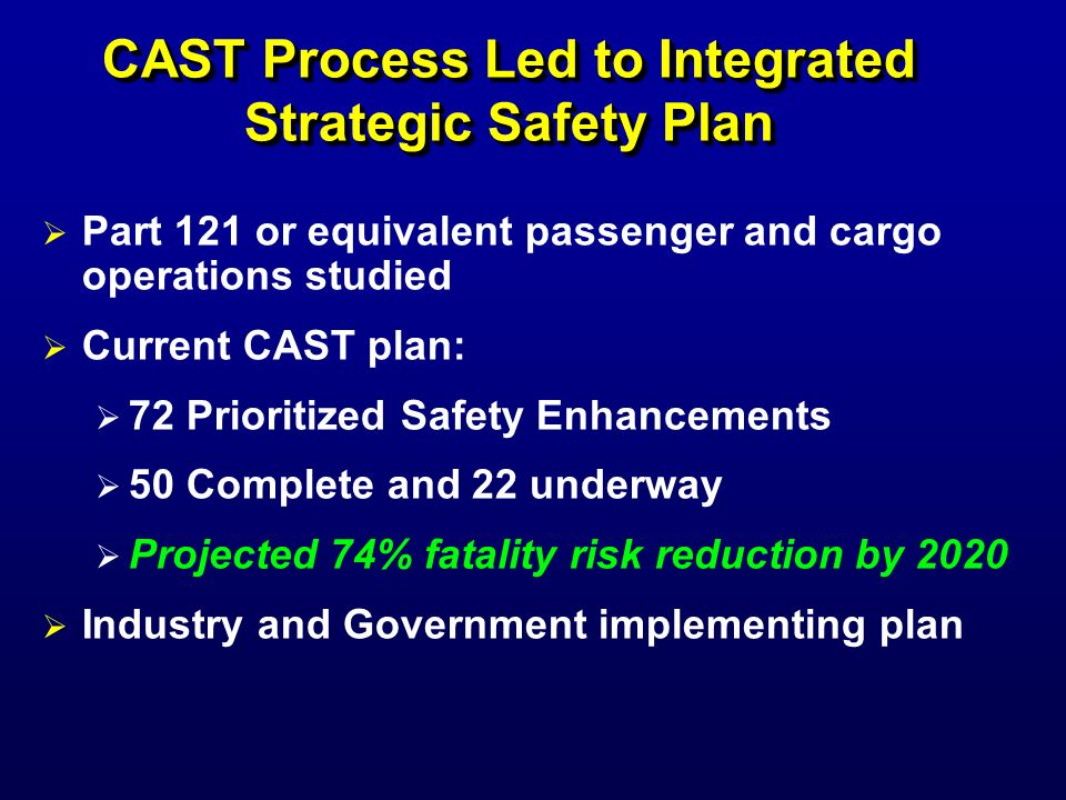 CAST Process Led to Integrated Strategic Safety Plan