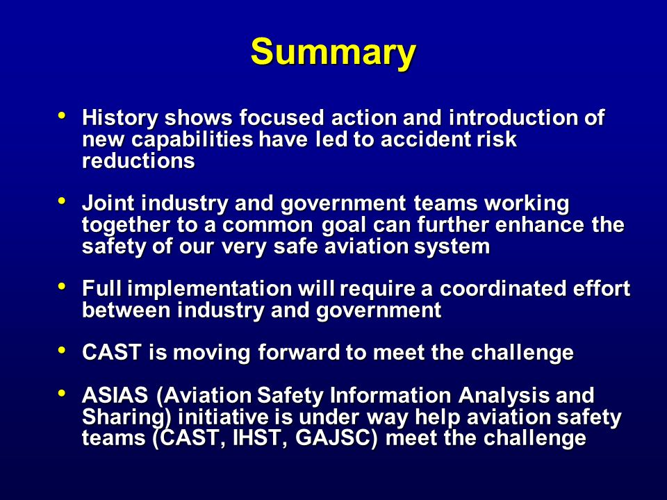 Summary History shows focused action and introduction of new capabilities have led to accident risk reductions.