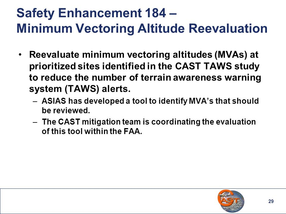 Safety Enhancement 184 – Minimum Vectoring Altitude Reevaluation