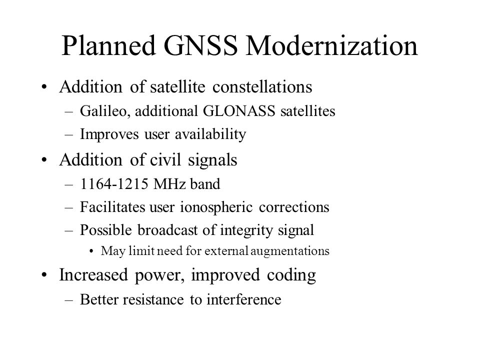 Planned GNSS Modernization