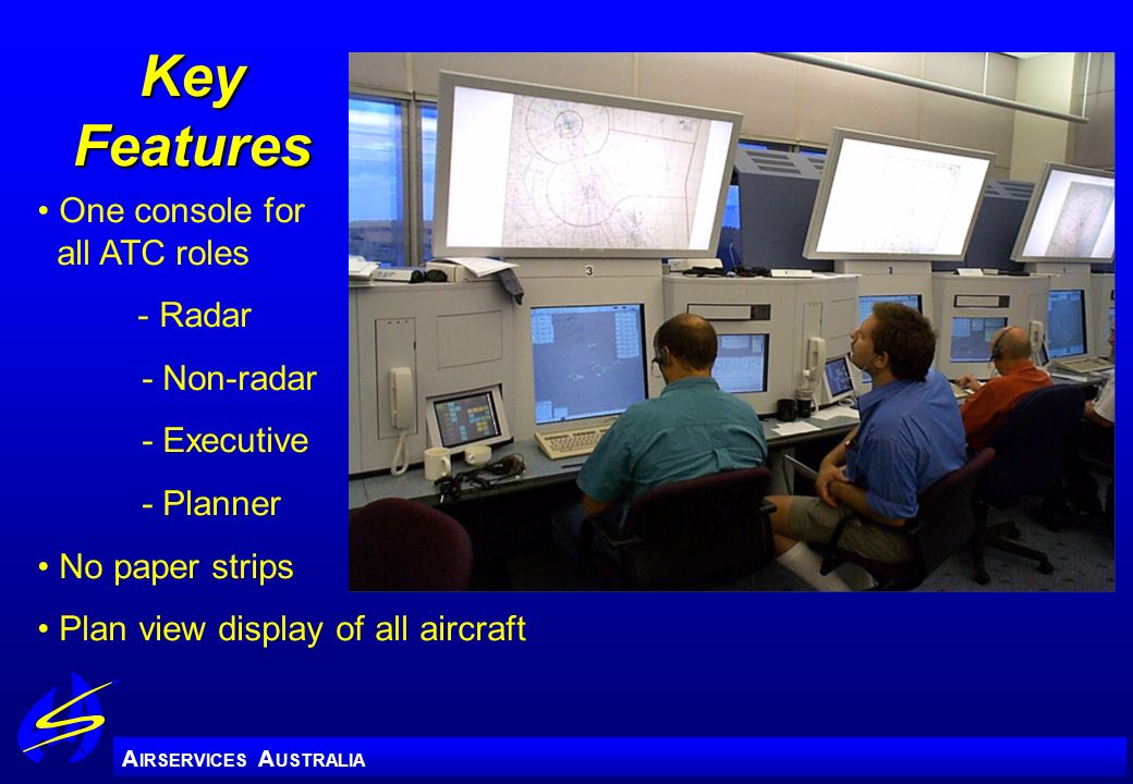 Key Features One console for all ATC roles - Radar - Non-radar