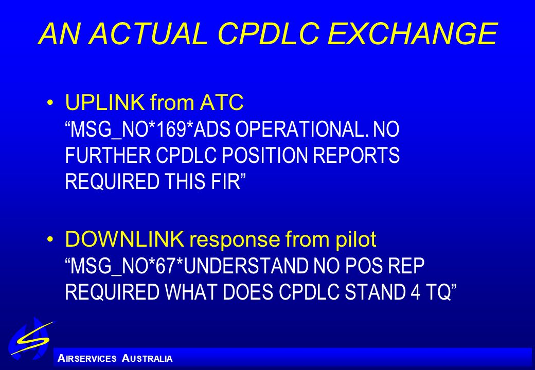 AN ACTUAL CPDLC EXCHANGE