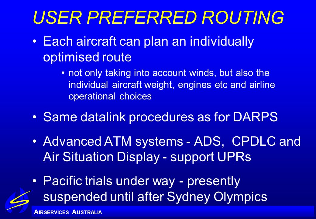 USER PREFERRED ROUTING