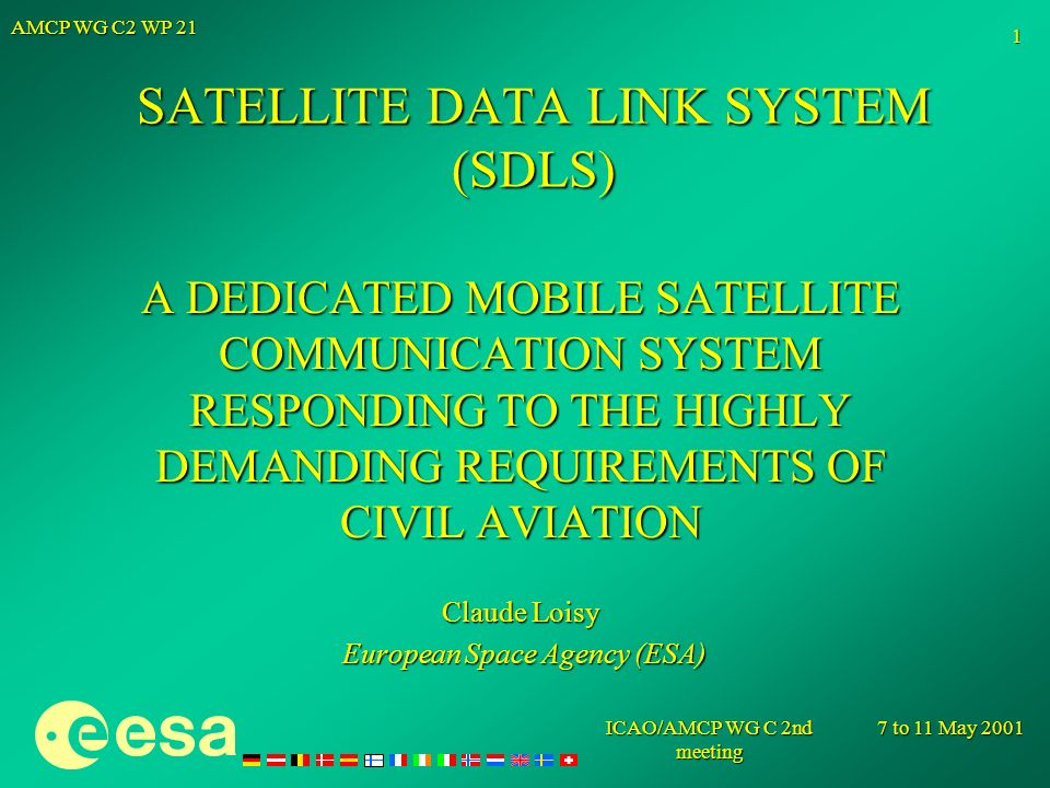 SATELLITE DATA LINK SYSTEM (SDLS)