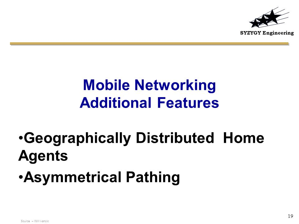 Mobile Networking Additional Features