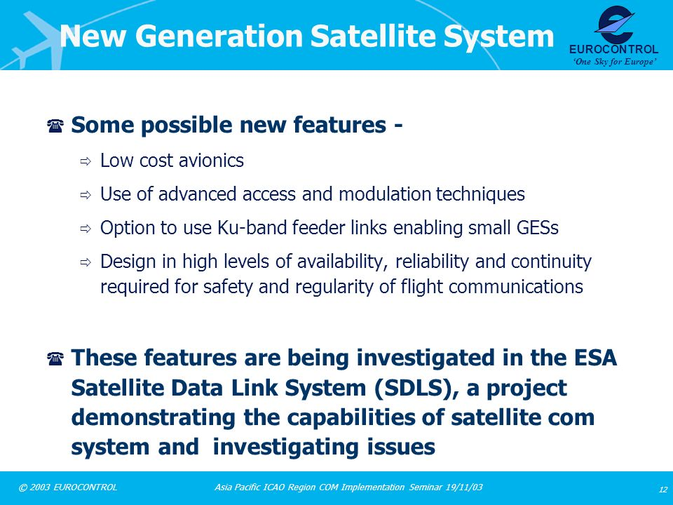 New Generation Satellite System