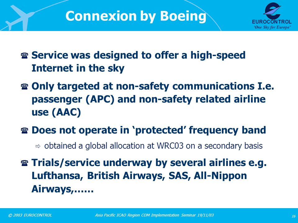 Connexion by Boeing Service was designed to offer a high-speed Internet in the sky.