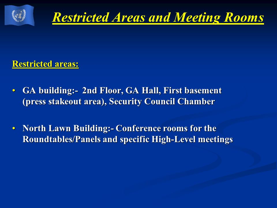 Restricted Areas and Meeting Rooms