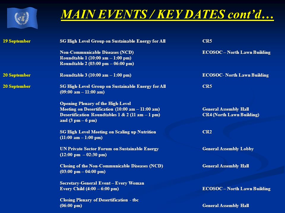 MAIN EVENTS / KEY DATES cont'd…