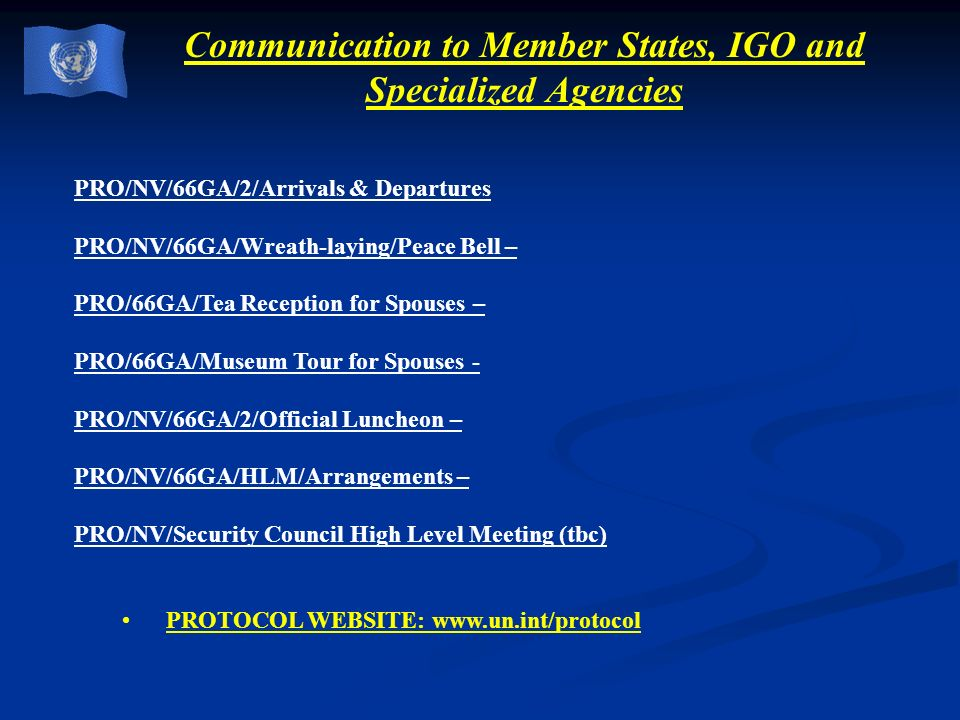 Communication to Member States, IGO and Specialized Agencies