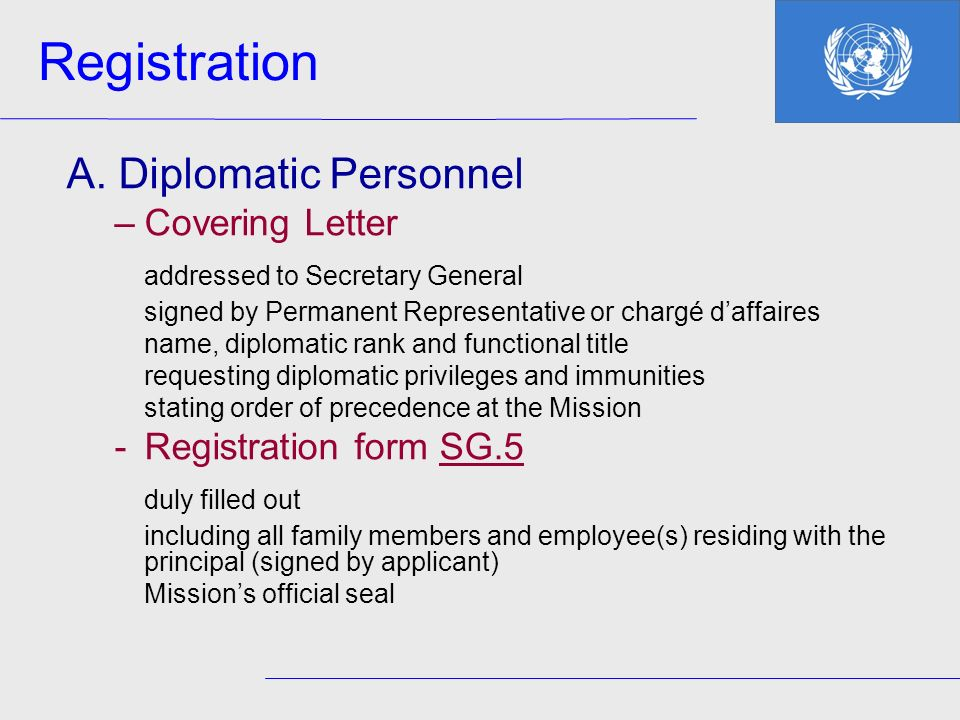 Registration A. Diplomatic Personnel addressed to Secretary General