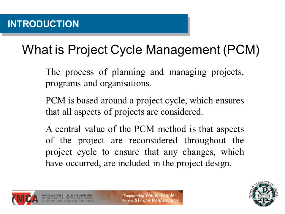 What is Project Cycle Management (PCM)