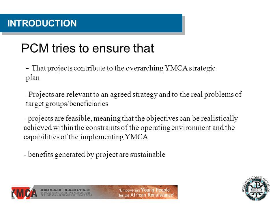 PCM tries to ensure that