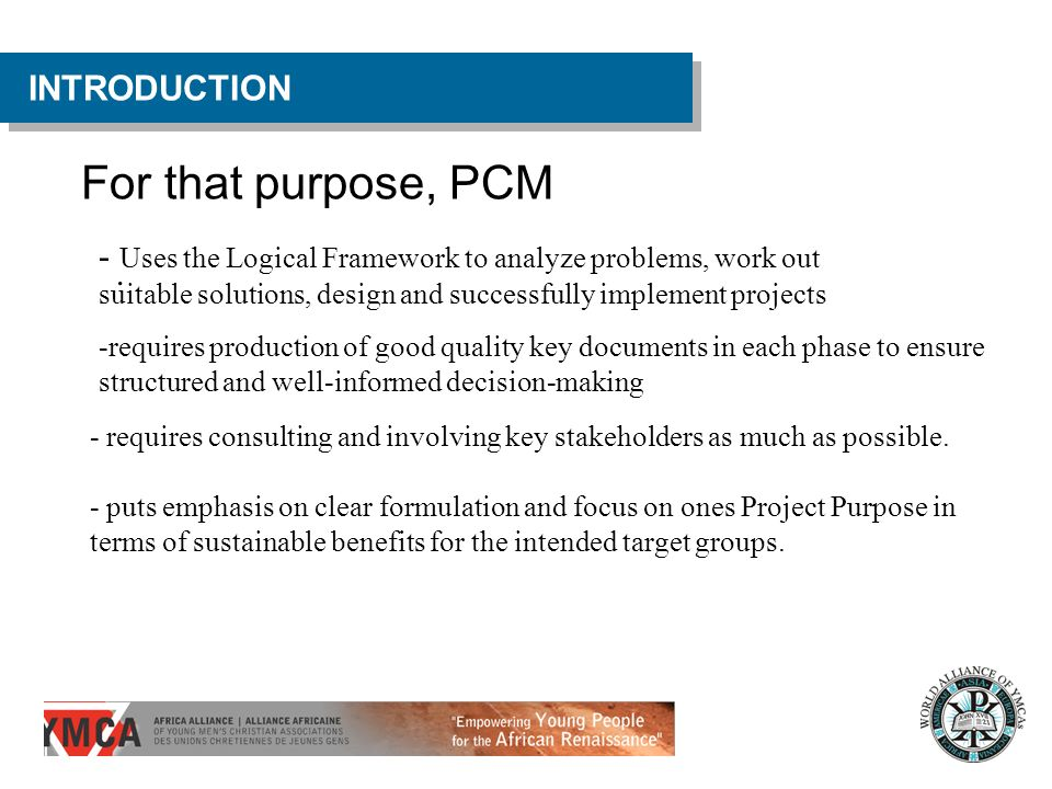 For that purpose, PCM INTRODUCTION