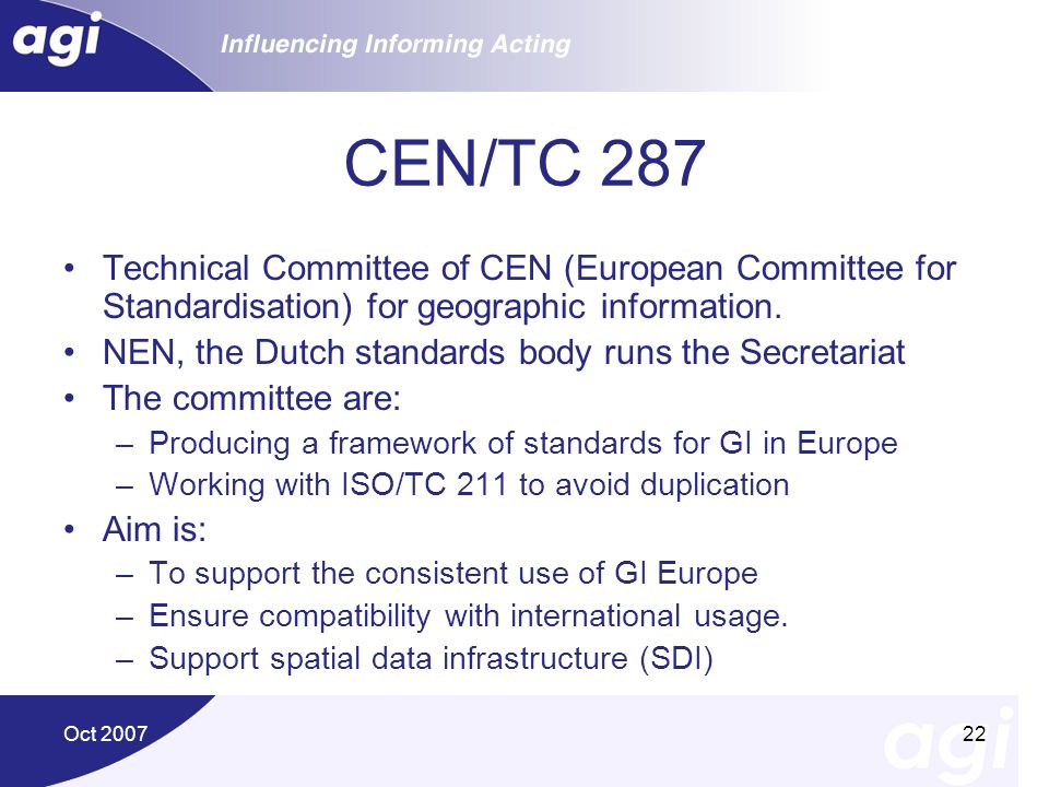 CEN/TC 287 Technical Committee of CEN (European Committee for Standardisation) for geographic information.