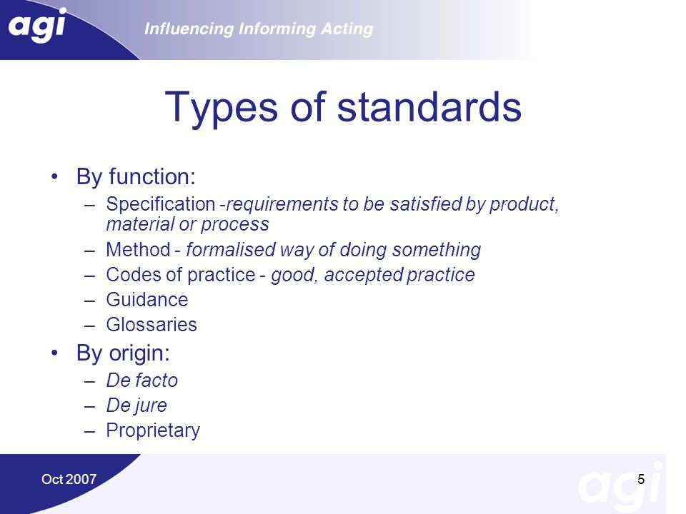 Types of standards By function: By origin: