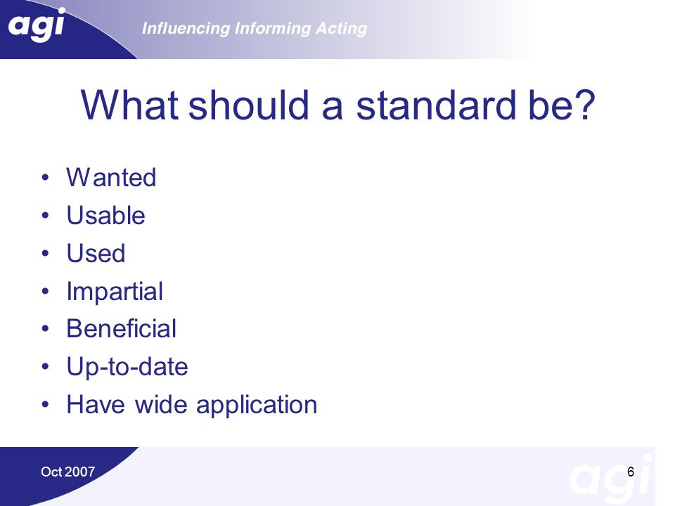 What should a standard be